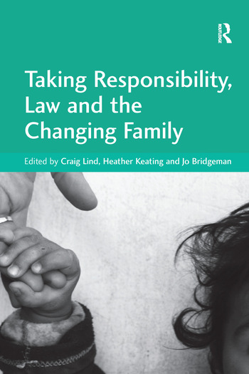 Taking Responsibility, Law and the Changing Family book cover
