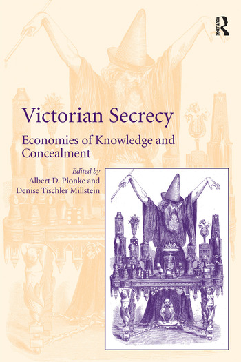 Victorian Secrecy Economies of Knowledge and Concealment book cover