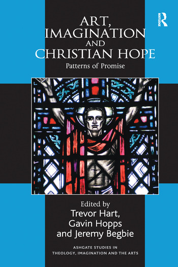 Art, Imagination and Christian Hope Patterns of Promise book cover
