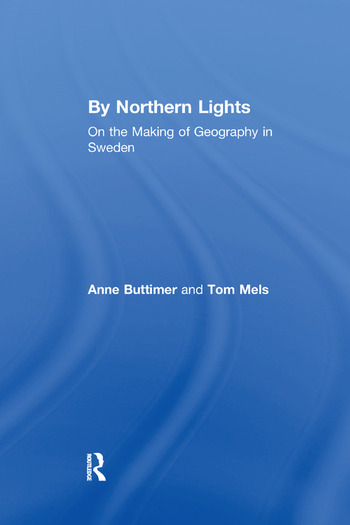 By Northern Lights On the Making of Geography in Sweden book cover