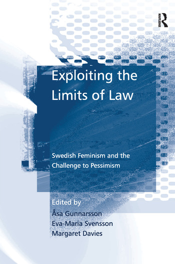 Exploiting the Limits of Law Swedish Feminism and the Challenge to Pessimism book cover