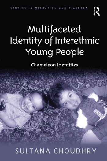 Multifaceted Identity of Interethnic Young People Chameleon Identities book cover