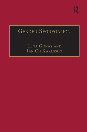 Gender Segregation Divisions of Work in Post-Industrial Welfare States book cover