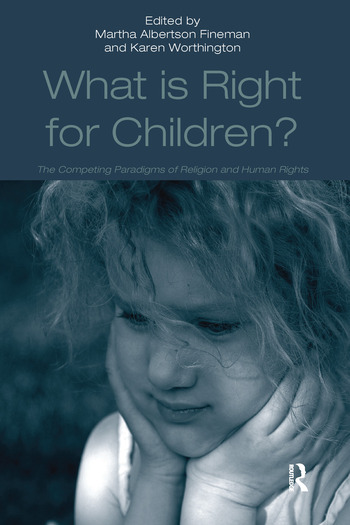What Is Right for Children? The Competing Paradigms of Religion and Human Rights book cover