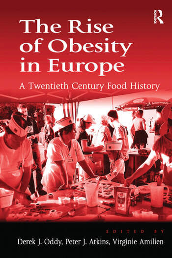 The Rise of Obesity in Europe A Twentieth Century Food History book cover