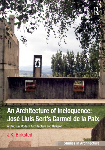 An Architecture of Ineloquence A Study in Modern Architecture and Religion book cover