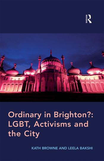 Ordinary in Brighton?: LGBT, Activisms and the City book cover