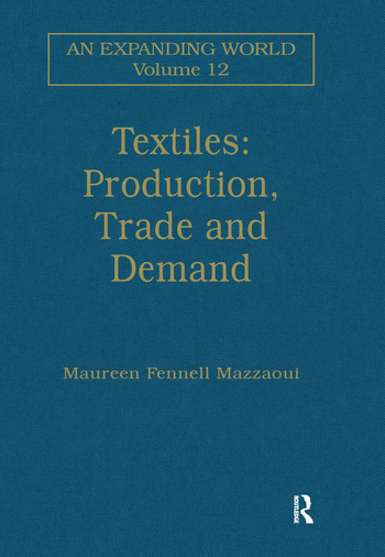 Textiles: Production, Trade and Demand book cover