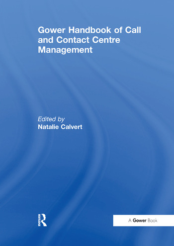 Gower Handbook of Call and Contact Centre Management book cover