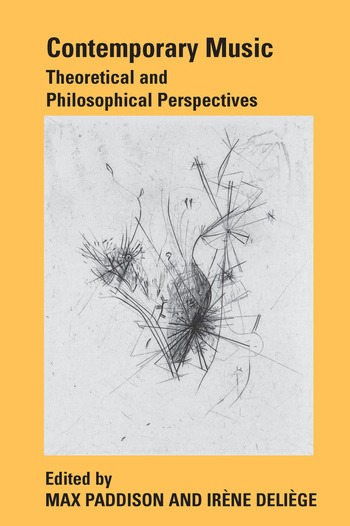 Contemporary Music Theoretical and Philosophical Perspectives book cover