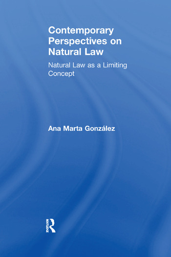 Contemporary Perspectives on Natural Law Natural Law as a Limiting Concept book cover