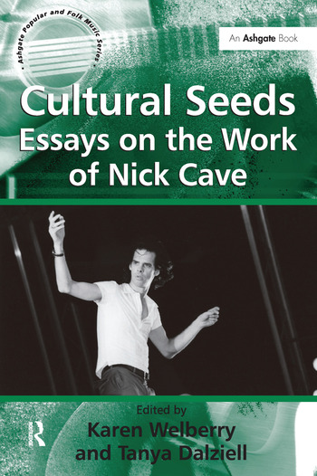 Cultural Seeds: Essays on the Work of Nick Cave book cover