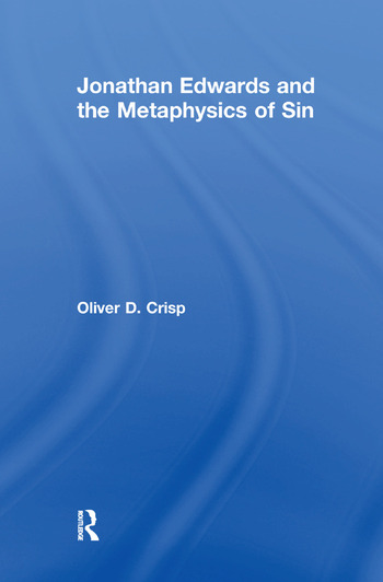 Jonathan Edwards and the Metaphysics of Sin book cover