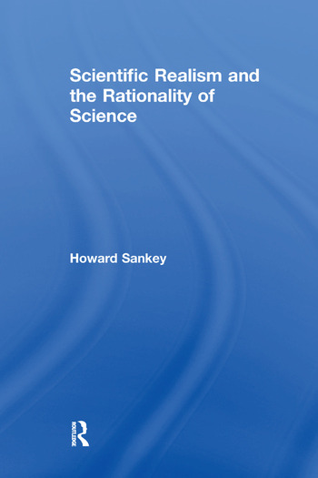 Scientific Realism and the Rationality of Science book cover