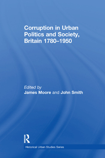 Corruption in Urban Politics and Society, Britain 1780–1950 book cover