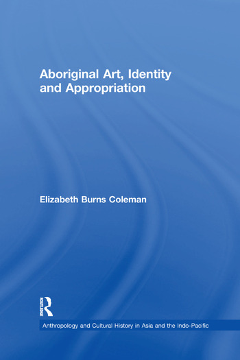 Aboriginal Art, Identity and Appropriation book cover