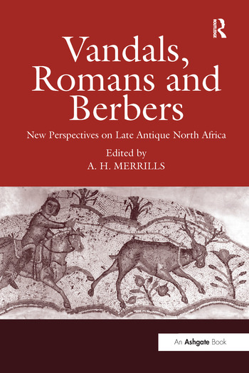 Vandals, Romans and Berbers New Perspectives on Late Antique North Africa book cover