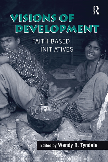 Visions of Development Faith-based Initiatives book cover