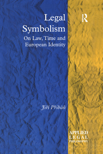 Legal Symbolism On Law, Time and European Identity book cover
