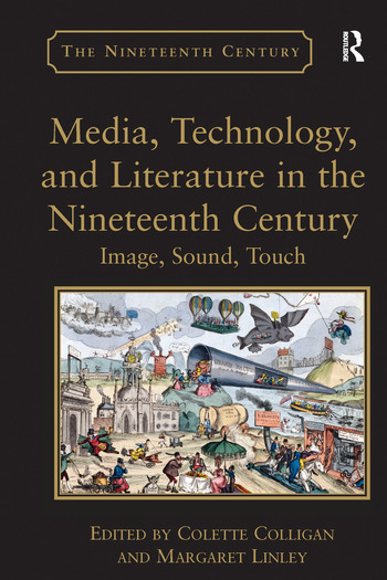 Media, Technology, and Literature in the Nineteenth Century Image, Sound, Touch book cover