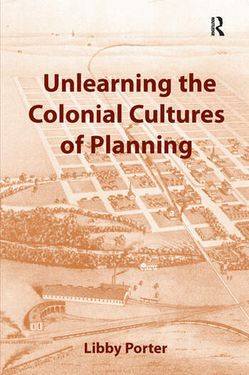 Unlearning the Colonial Cultures of Planning book cover
