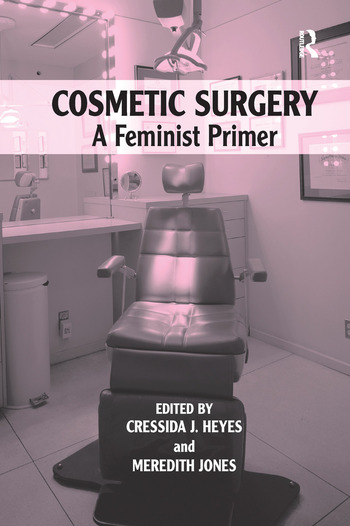 Cosmetic Surgery A Feminist Primer book cover
