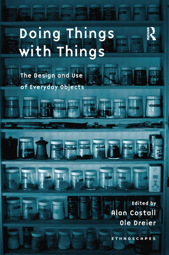 Doing Things with Things The Design and Use of Everyday Objects book cover