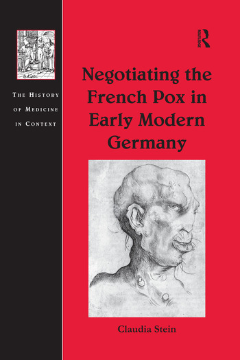 Negotiating the French Pox in Early Modern Germany book cover