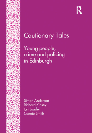 Cautionary Tales Young People, Crime and Policing in Edinburgh book cover