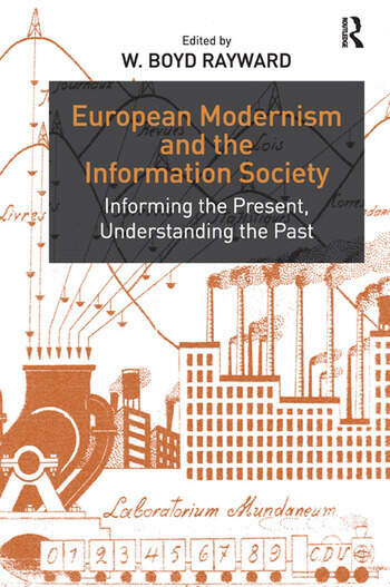 European Modernism and the Information Society Informing the Present, Understanding the Past book cover