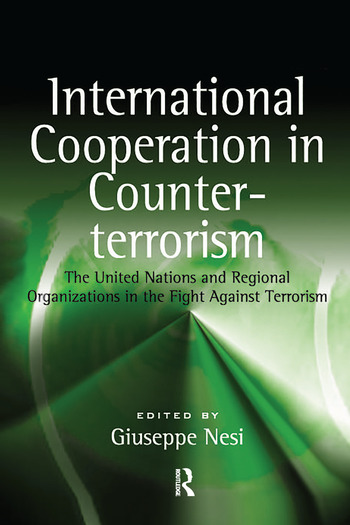International Cooperation in Counter-terrorism The United Nations and Regional Organizations in the Fight Against Terrorism book cover