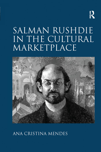 Salman Rushdie in the Cultural Marketplace book cover