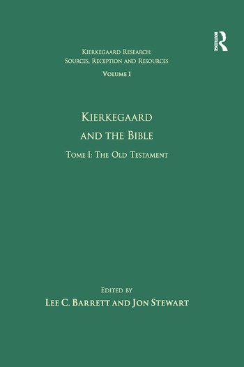 Volume 1, Tome I: Kierkegaard and the Bible - The Old Testament book cover