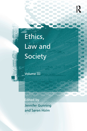 Ethics, Law and Society Volume III book cover