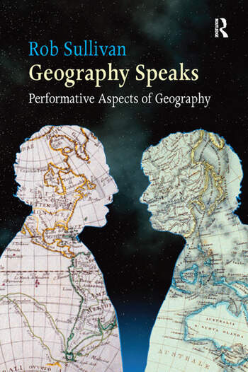 Geography Speaks: Performative Aspects of Geography book cover
