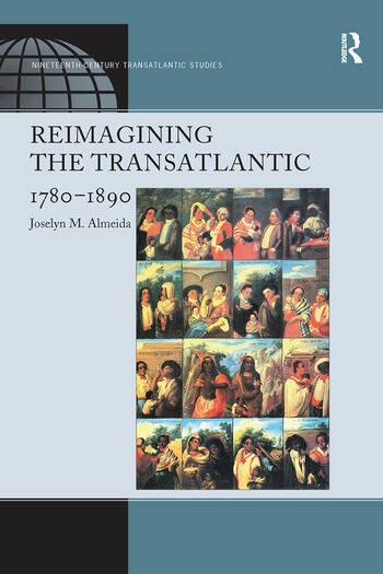 Reimagining the Transatlantic, 1780-1890 book cover