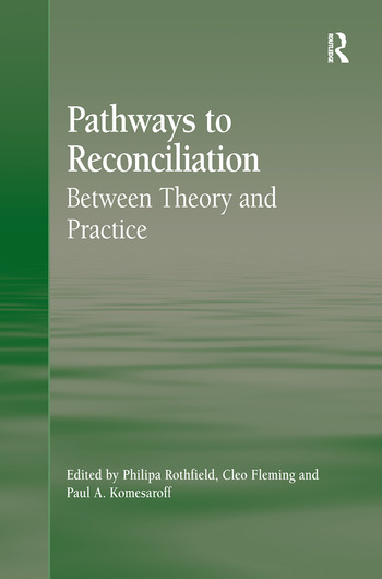 Pathways to Reconciliation Between Theory and Practice book cover