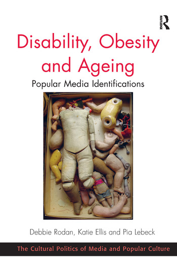 Disability, Obesity and Ageing Popular Media Identifications book cover