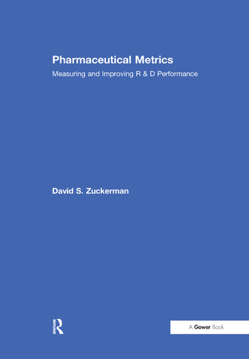 Pharmaceutical Metrics Measuring and Improving R & D Performance book cover