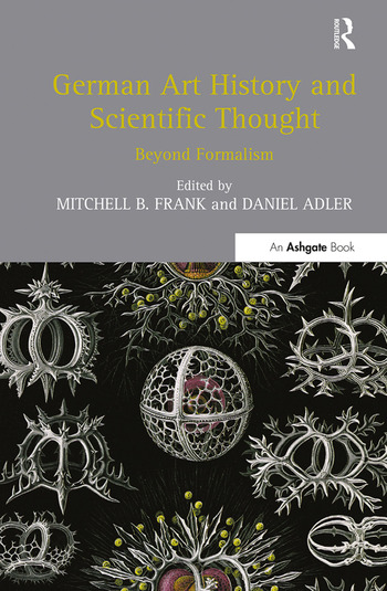 German Art History and Scientific Thought Beyond Formalism book cover