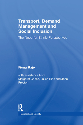Transport, Demand Management and Social Inclusion The Need for Ethnic Perspectives book cover