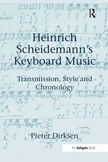 Heinrich Scheidemann's Keyboard Music Transmission, Style and Chronology book cover