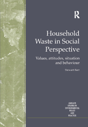 Household Waste in Social Perspective Values, Attitudes, Situation and Behaviour book cover