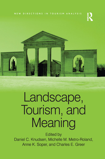 Landscape, Tourism, and Meaning book cover