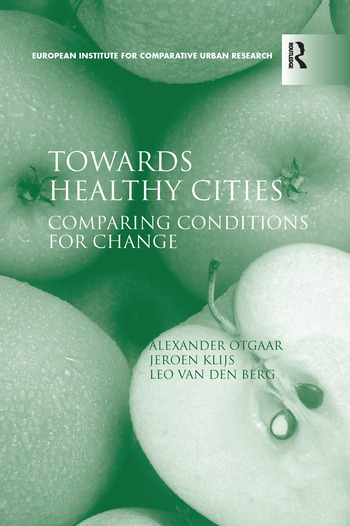 Towards Healthy Cities Comparing Conditions for Change book cover