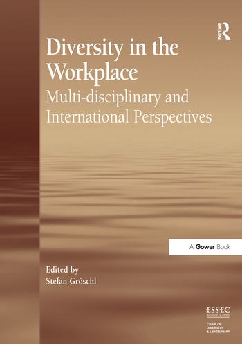 Diversity in the Workplace Multi-disciplinary and International Perspectives book cover