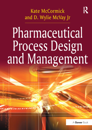 Pharmaceutical Process Design and Management book cover