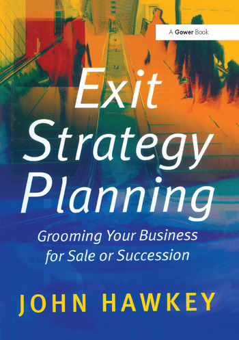 Exit Strategy Planning Grooming Your Business for Sale or Succession book cover