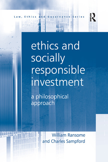 Ethics and Socially Responsible Investment A Philosophical Approach book cover