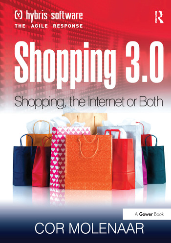 Shopping 3.0 Shopping, the Internet or Both? book cover